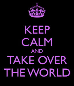 keep-calm-and-take-over-the-world-50